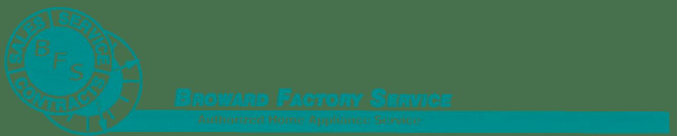 Broward Factory Service, Appliance Warranty, Appliance Repair, Appliance Service